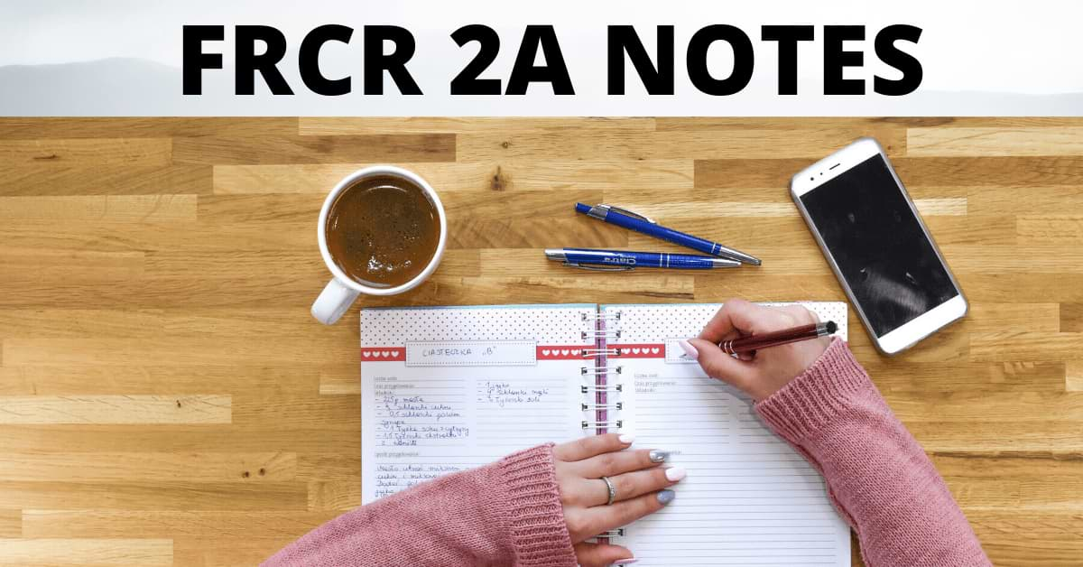 Free download PDF notes for the FRCR 2A exam