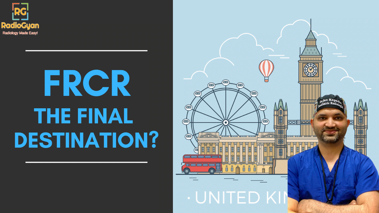 What to expect after clearing the FRCR Exam | Jobs, Work and Life in the UK for IMGs